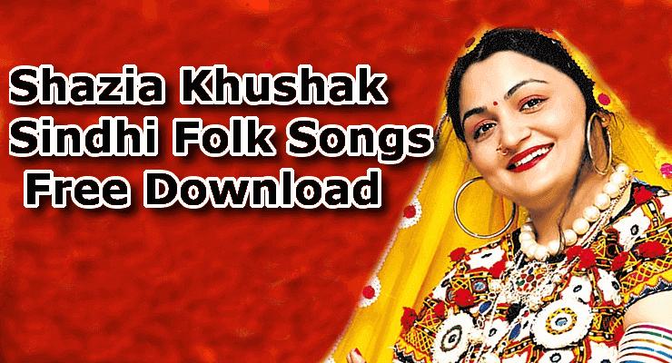 Shazia Khushk - Best 100% Free Sindhi Folk Music Download