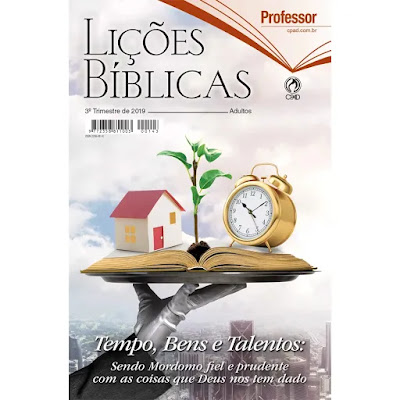 Lições Bíblicas Professor 3º Tr. de 2019