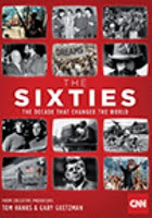 Book cover for The Sixties: The Decade that Changed the World