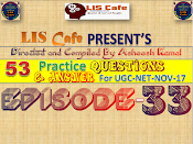 LIS Cafe Present's Question and Answer EPISODE for All LIS related Exams