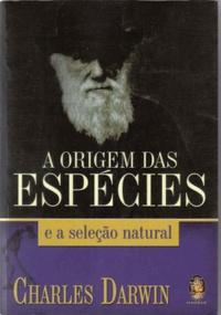 A ORIGEM DAS ESPECIES E A SELECAO NATURA 1231423490B - Os 10 melhores livros para ateus e agnósticos