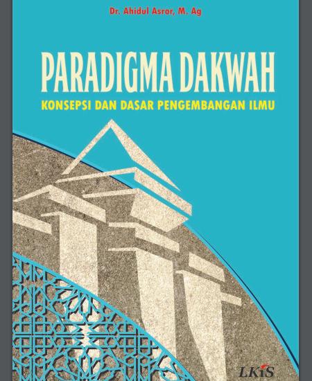Buku Paradigma Dakwah: Konsepsi dan Dasar Pengembangan Ilmu (Download PDF Gratis !!!!)
