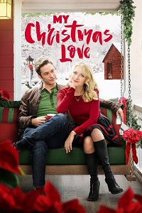 Watch My Christmas Love Online Free in HD