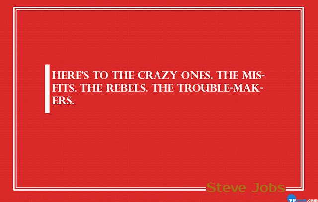 Here's to the crazy ones.The Mistakes fits Steve Jobs