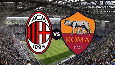 مشاهدة مباراة روما و ميلان اليوم 28-6-2020 بث مباشر في الدوري الايطالي