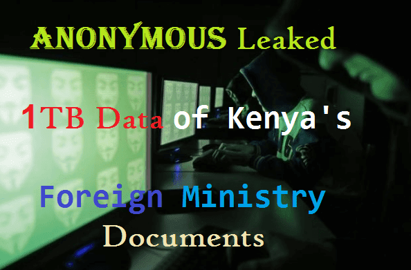 Hactivist Group Anonymous Leaked 1TB Data Of Kenya's Foreign Ministry Documents
