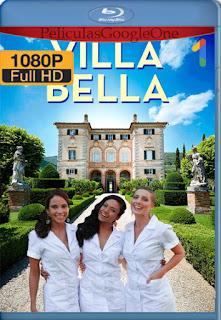 Villa Bella (2019) [1080p Web-DL] [Latino] [LaPipiotaHD]