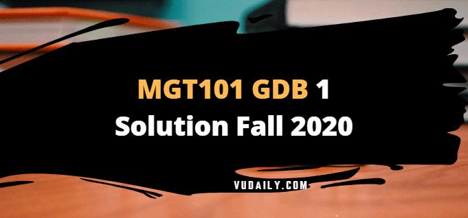 MGT101 GDB 1 Solution Fall 2020