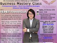 Business mastery class with Reiner Rahardja (Semarang)