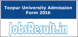 Tezpur University Admission Form 2016