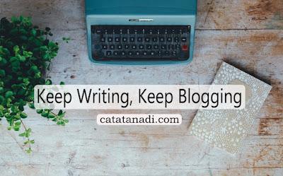 menulis blog personal - catatanadi.com