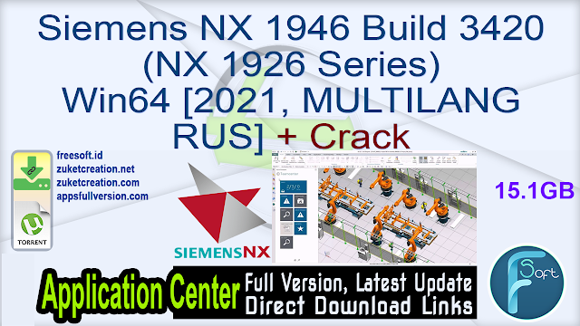 Siemens NX 1946 Build 3420 (NX 1926 Series) Win64 [2021, MULTILANG   RUS] + Crack