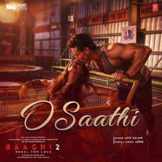 "Lirik Lagu Atif Aslam - O Saathi [from ""Baaghi 2""]"