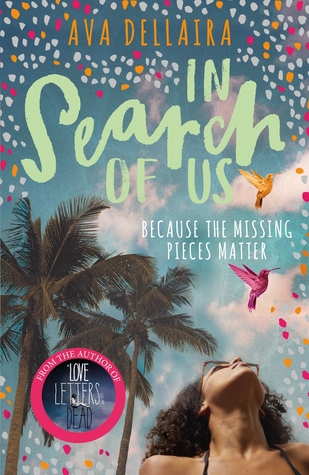 "Book Review: ""In Search Of Us"" by Ava Dellaira"