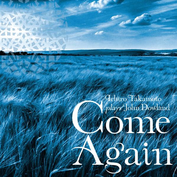 [Album] 高本一郎 – Come Again いま、君に逢いたい! (2015.01.21/MP3/RAR)