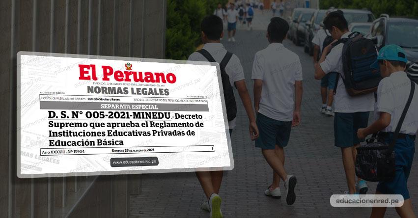 MINEDU aprobó reglamento sobre cuota de ingreso, matrícula y pensión de colegios privados (D. S. N° 005-2021-MINEDU)