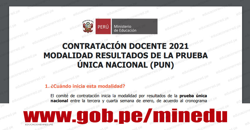 CONTRATACIÓN DOCENTE 2021: Modalidad de Resultados de la Prueba Única Nacional (PUN)