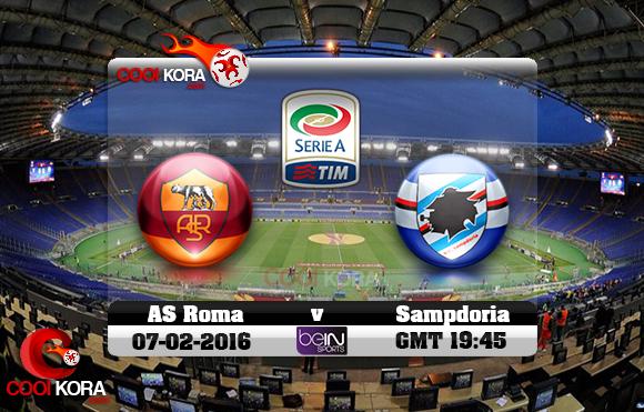 مشاهدة مباراة روما وسامبدوريا اليوم 7-2-2016 في الدوري الإيطالي