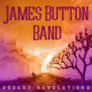 "Psych rock ""Desert Revelations"" by JAMES BUTTON BAND"