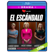 El Escandalo (2019) BRRip 720p Latino-Ingles