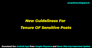 Latest Guidelines Regarding Prescribing tenure for sensitive posts in the circle