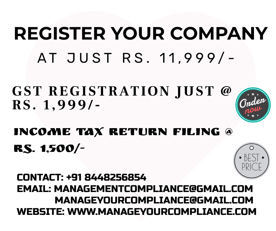Manage Your Compliance provides the service relating to company registration, GST registration, ITR filing, LLP registration