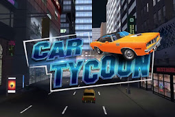 How to Download and Install Game Car Tycoon for Computer (PC) or Laptop