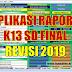 APLIKASI RAPORT K13 SD TAHUN 2019 REVISI FINAL