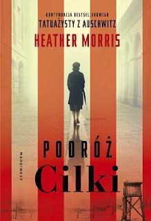 Podróż Cilki - Heather Morris