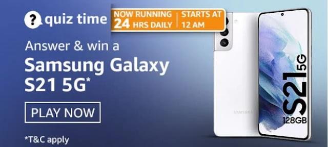 अमेज़ॅन क्विज़ 11sthअप्रैल 2021-Win Samsung Galaxy S21 5G