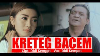 Lirik Lagu Kreteg Bacem (Dan Artinya) - Didi Kempot