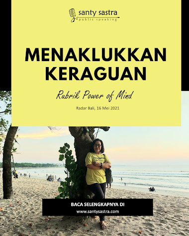 Rubrik Power of Mind Radar Bali : Menaklukkan Keraguan