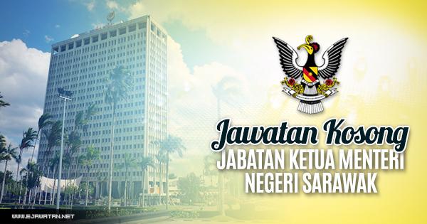 Jabatan Ketua Menteri Negeri Sarawak 24 Jun 2018 Jawatan Kosong 2020