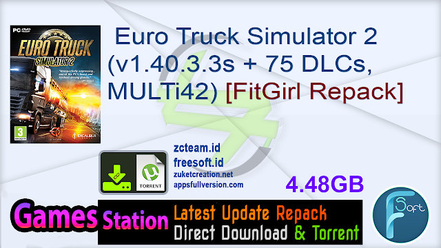 Euro Truck Simulator 2 (v1.40.3.3s + 75 DLCs, MULTi42) [FitGirl Repack]