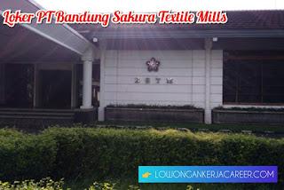 Lowongan Kerja PT Bandung Sakura Textile Mills Sakuratex 2020