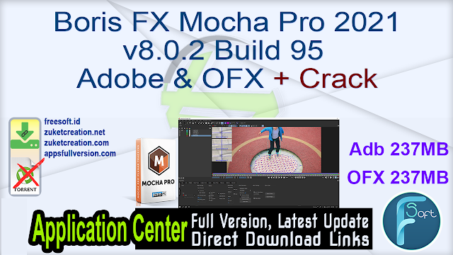 Boris FX Mocha Pro 2021 v8.0.2 Build 95 for Adobe & OFX + Crack