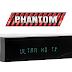 Phantom Ultra HDTV Nova Atualização - 24/06/2020
