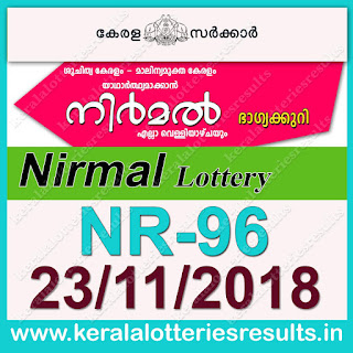 "KeralaLotteriesResults.in, ""kerala lottery result 23 11 2018 nirmal nr 96"", nirmal today result : 23-11-2018 nirmal lottery nr-96, kerala lottery result 23-11-2018, nirmal lottery results, kerala lottery result today nirmal, nirmal lottery result, kerala lottery result nirmal today, kerala lottery nirmal today result, nirmal kerala lottery result, nirmal lottery nr.96 results 23-11-2018, nirmal lottery nr 96, live nirmal lottery nr-96, nirmal lottery, kerala lottery today result nirmal, nirmal lottery (nr-96) 23/11/2018, today nirmal lottery result, nirmal lottery today result, nirmal lottery results today, today kerala lottery result nirmal, kerala lottery results today nirmal 23 11 18, nirmal lottery today, today lottery result nirmal 23-11-18, nirmal lottery result today 23.11.2018, nirmal lottery today, today lottery result nirmal 23-11-18, nirmal lottery result today 23.11.2018, kerala lottery result live, kerala lottery bumper result, kerala lottery result yesterday, kerala lottery result today, kerala online lottery results, kerala lottery draw, kerala lottery results, kerala state lottery today, kerala lottare, kerala lottery result, lottery today, kerala lottery today draw result, kerala lottery online purchase, kerala lottery, kl result,  yesterday lottery results, lotteries results, keralalotteries, kerala lottery, keralalotteryresult, kerala lottery result, kerala lottery result live, kerala lottery today, kerala lottery result today, kerala lottery results today, today kerala lottery result, kerala lottery ticket pictures, kerala samsthana bhagyakuri"