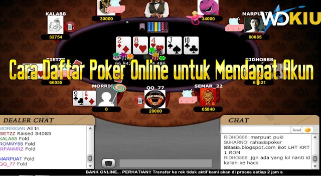 Cara Daftar Poker Online untuk Mendapat Akun