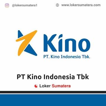 Lowongan Kerja: PT Kino Indonesia Tbk Mei 2021