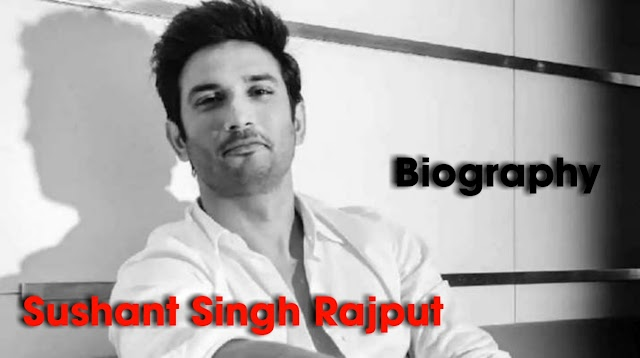 Sushant Singh Rajput Lifestyle | Full Biography