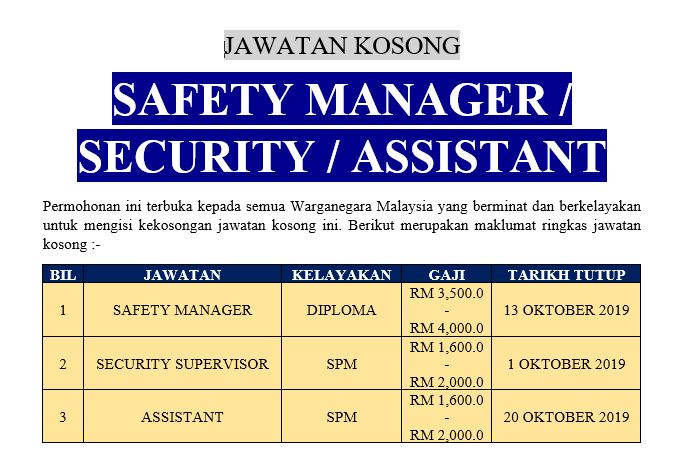 [Permohonan Terbuka] Jawatan Kosong Safety Manager / Security Supervisor / Assistant Ambilan Oktober 2019