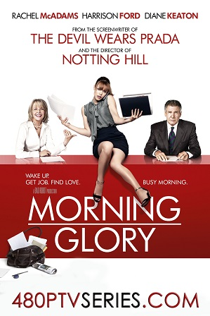 Watch Online Free Morning Glory (2010) Full Hindi Dual Audio Movie Download 480p 720p Bluray