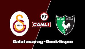 Galatasaray Denizlispor Maçı canlı izle | beinsport canlı yayın