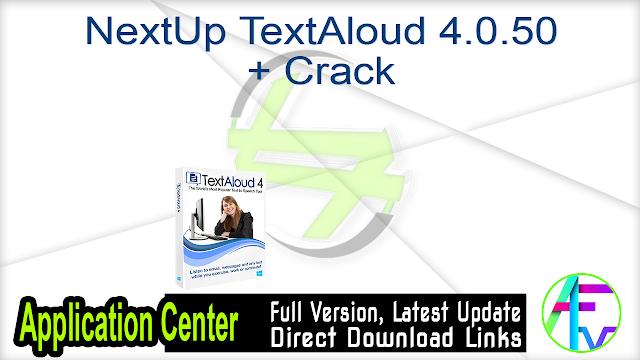 NextUp TextAloud 4.0.50 + Crack