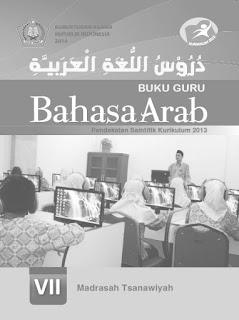 Bahasa Arab Buku Guru Kelas 7-VII Kurikulum 2013 Revisi