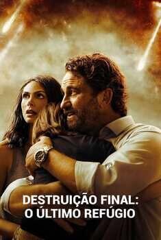 Destruição Final: O Último Refúgio Torrent – BluRay 720p/1080p Dual Áudio