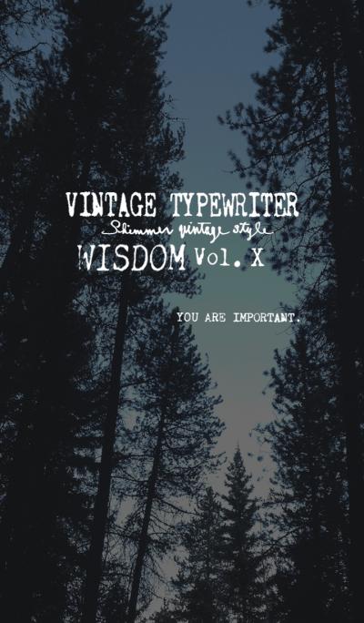 VINTAGE TYPEWRITER WISDOM Vol. X