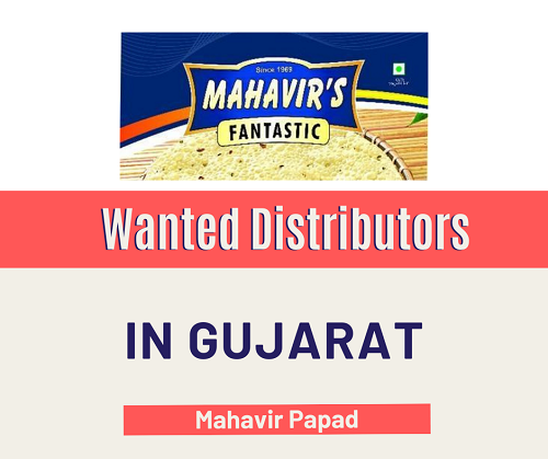 Wanted Distributors for Papad in Gujarat, India