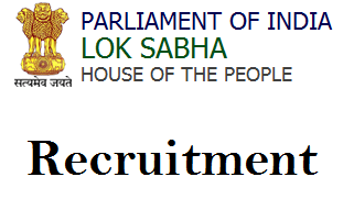 Lok sabha Recruitment 2018